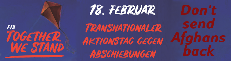 F18 - Keine Abschiebung von Geflüchteten - europaweiter Aktionstag!
