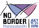 Bannerwerbunb: Noborder Camp Thessaloniki, July 2016