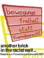 Bannerwerbunb: [Reader] Fremdenrechtsnovelle 2011: another brick in the racist wall ...