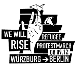 Bannerwerbunb: Refugee Protest March - Würzburg - Berlin - Start: 08. Sept 2012