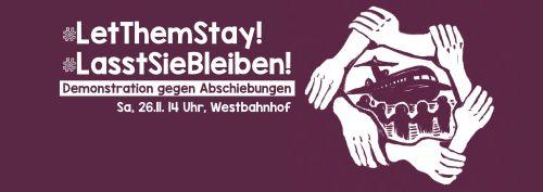 Demonstration: Let Them Stay! Lasst Sie Bleiben!