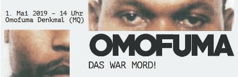 Demonstration 1. Mai 2019 – 20 Jahre danach: Omofuma, das war Mord! Gegen rassistische Polizeigewalt!