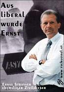 Aus liberal wurde Ernst Strasser
