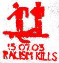 15. Juli 2003: Racism kills!