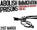 abolish immigration prisons - action day on march 21, 2009