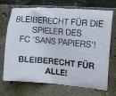 Bleiberecht für die FC Sans Papiers! Bleiberecht für Alle!
