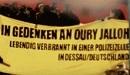 Im Gedenken an Oury Jalloh - Lebendig verbrannt in einer Polizeizelle in Dessau / Deutschland