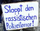 Stoppt den rassistischen Polizeiterror