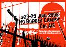 Calais noborder Camp 2009 - Plakat