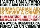 Humanitäre Hilfe ist niemals ein Verbrechen