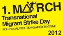 1st of March 2012 - transnational migrants strike - logo