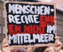 Menschenrechte enden nicht im Mittelmeer