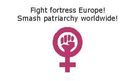 Smash Patriarchy - Fight fortress Europe