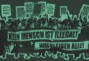Kein Mensch ist illegal! Wir bleiben alle!