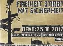 Freiheit stirbt mit Sicherheit - Flyer für die Demo am 25.10.2017 in Wien