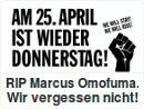 Am 25. April ist wieder Donnerstag. RIP Marcus Omofuma. Wie vergessen nicht!