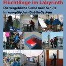 Flüchtlinge im Labyrinth - über die vergebliche Suche nach Schutz im europäischen Dublin-System