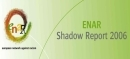 ENAR Shadow Report 2006