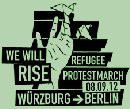 We will rise - Refugee protest march Würzburg -> Berlin