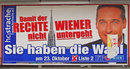 FPÖ Plakat - Damit der rechte Wiener untergeht