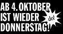 Ab 4. Oktober ist wieder Donnerstag!