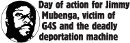 Day of Action for Jimmy Mubenga, viction of G4S and the deadly deportation machine