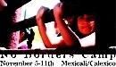noborders camp Mexicali and Calexico, Nov 2007