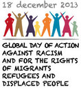 December 18, 2013 - Third Global Day of Action for the Rights of Migrants, Refugees and Displaced People