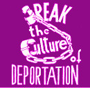 Break the culture of deportation