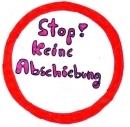 Stop! Keine Abschiebung