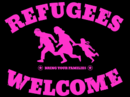 Refugees welcome! Bring you families